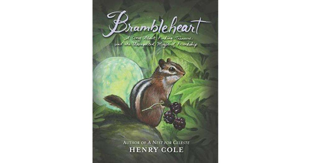 Brambleheart by Henry Cole